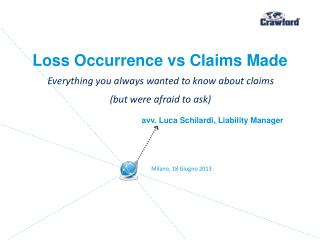 Loss Occurrence vs Claims Made
