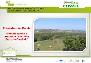 """Presentazione Bando """"Realizzazione e messa in rete delle Fattorie Ospitali"""""""