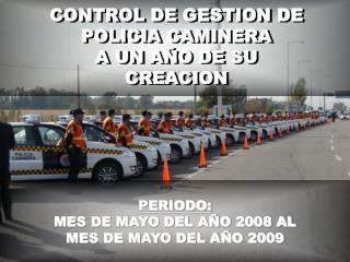 PERIODO: MES DE MAYO DEL AÑO 2008 AL MES DE MAYO DEL AÑO 2009