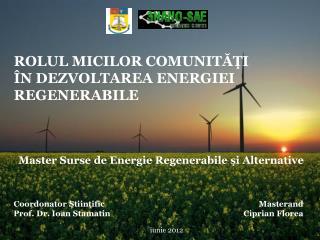 ROLUL MICILOR COMUNITĂŢI ÎN DEZVOLTAREA ENERGIEI REGENERABILE