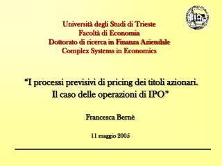 """""""I processi previsivi di pricing dei titoli azionari.   Il caso delle operazioni di IPO"""""""