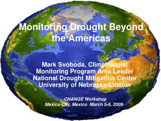 Monitoring Drought Beyond  the Americas