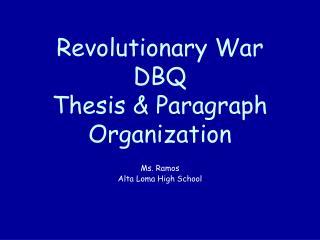 Revolutionary War DBQ  Thesis & Paragraph Organization