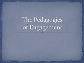 The Pedagogies of Engagement