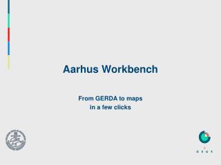 Aarhus Workbench