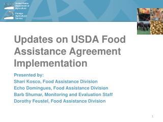 Updates on USDA Food Assistance Agreement Implementation