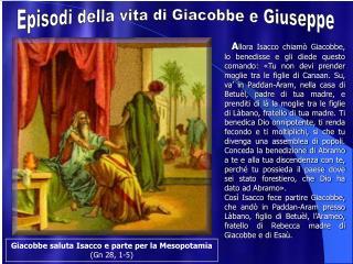 Episodi della vita di Giacobbe e Giuseppe