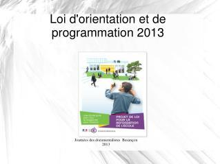 Loi d'orientation et de programmation 2013