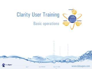 Clarity  User Training