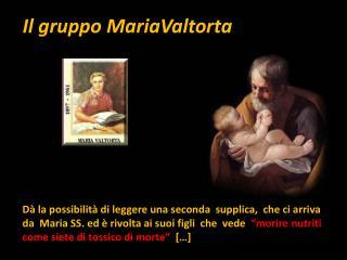 Il gruppo  MariaValtorta