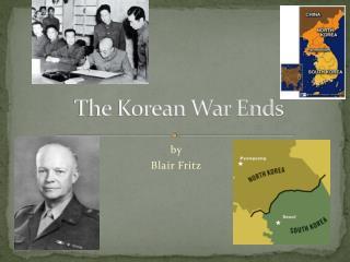 The Korean War  E nds