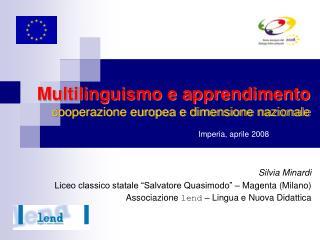 Multilinguismo e apprendimento cooperazione europea e dimensione nazionale
