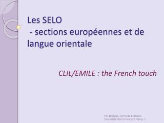 Les SELO  - sections europ�ennes et de langue orientale