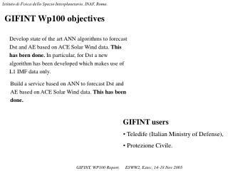 GIFINT Wp100 objectives