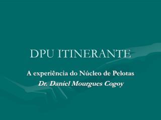 DPU ITINERANTE