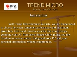 TREND MICRO Securing Your Web World