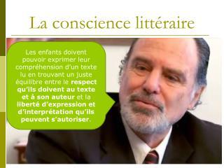 La conscience littéraire