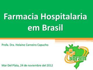 Farmacia  Hospitalaria em Brasil