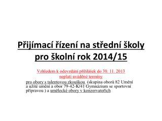 Přijímací řízení na střední školy pro školní rok 2014/15
