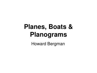 Planes, Boats & Planograms