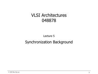 VLSI Architectures 048878