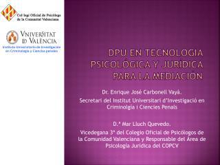 DPU en Tecnología Psicológica y Jurídica para la Mediación