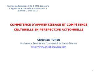 Journée pédagogique CDL & EPFL Lausanne «Approche actionnelle et autonomie » Samedi 2 avril 2011