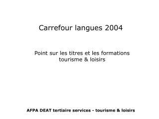 Carrefour langues 2004