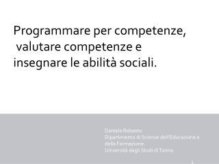Programmare per competenze,  valutare competenze e insegnare le abilità sociali.