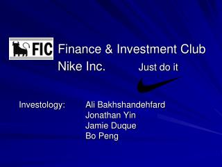 Finance & Investment Club Nike Inc. Just do it