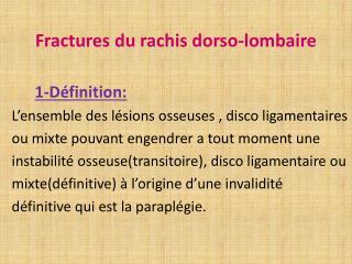 Fractures du rachis dorso-lombaire