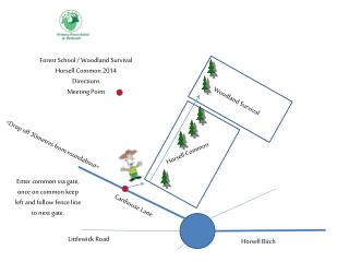 Forest School / Woodland Survival Horsell Common 2014 Directions Meeting Point