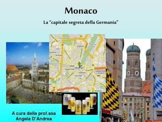 """Monaco  La """"capitale segreta della Germania"""""""