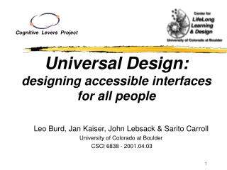 Universal Design: designing accessible interfaces for all people