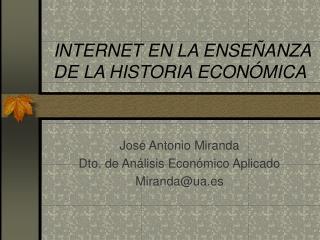 INTERNET  EN  LA ENSEÑANZA DE LA HISTORIA ECONÓMICA