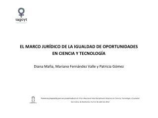 EL MARCO JURÍDICO DE LA IGUALDAD DE OPORTUNIDADES  EN CIENCIA Y TECNOLOGÍA