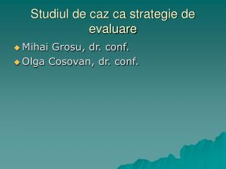 Studiul de caz ca strategie de evaluare