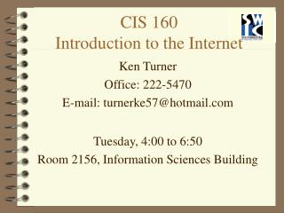 CIS 160 Introduction to the Internet