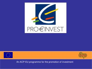 An ACP-EU programme for the promotion of investment