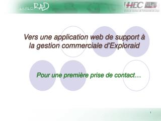 Vers une application web de support � la gestion commerciale d�Exploraid