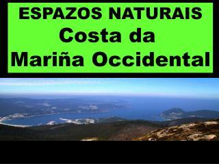 ESPAZOS NATURAIS Costa da  Mariña Occidental