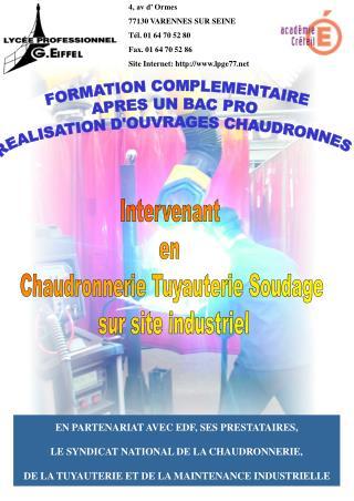 EN PARTENARIAT AVEC EDF, SES PRESTATAIRES, LE SYNDICAT NATIONAL DE LA CHAUDRONNERIE,