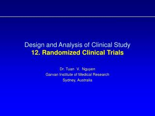 Design and Analysis of Clinical Study  12. Randomized Clinical Trials
