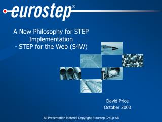 A New Philosophy for STEP Implementation - STEP for the Web (S4W)