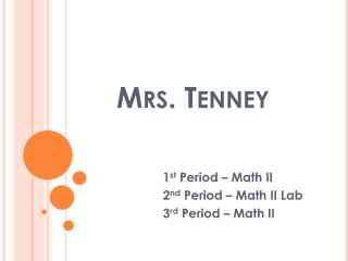 Mrs .  Tenney