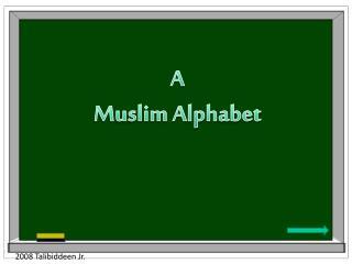 A Muslim Alphabet