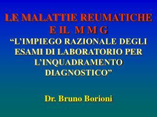 Dr. Bruno Borioni