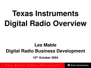 Texas Instruments  Digital Radio Overview