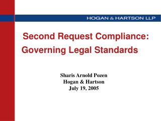 Second Request Compliance: Governing Legal Standards