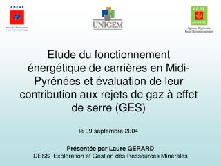 Présentée par Laure GERARD DESS  Exploration et Gestion des Ressources Minérales